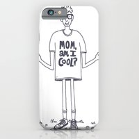 Mom, Am I Cool? iPhone 6 Slim Case