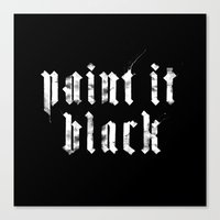 Paint it Black Canvas Print