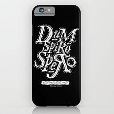 Dum Spiro Spero iPhone 6s Slim Case