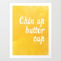 Chin Up Butter Cup Art Print