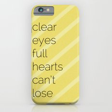 Clear Eyes, Full Hearts, Can't Lose-Friday Night Lights  v2.0 Slim Case iPhone 6s