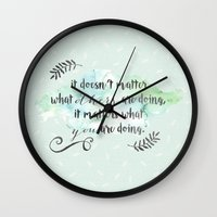 It doesn't matter what others are doing Wall Clock