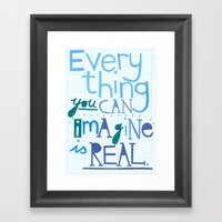 Everything You Can Imagi… Framed Art Print