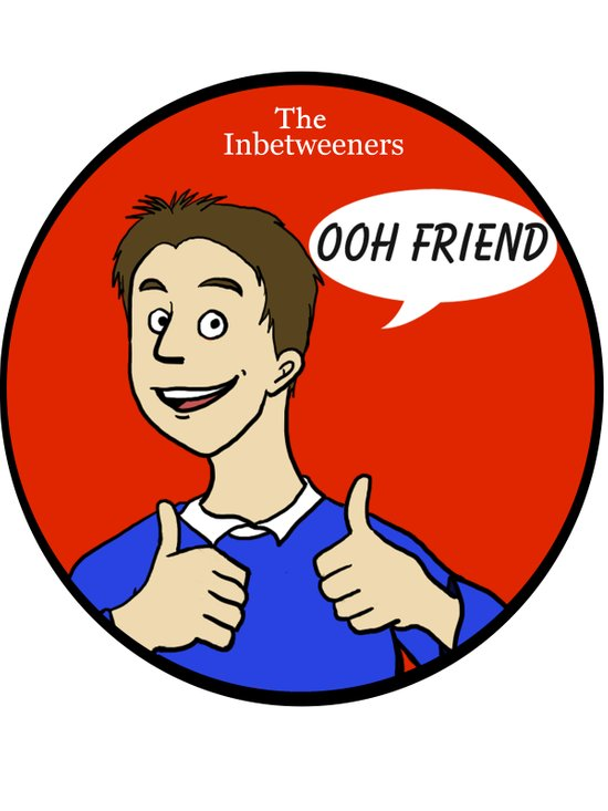 "The Inbetweeners ""Ooh Friend!"" Art Print"