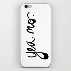 yea. no. iPhone & iPod Skin