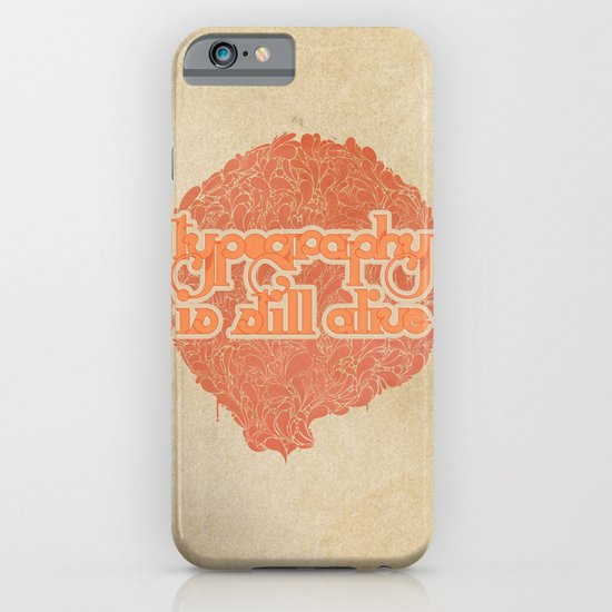 Typo is still alive iPhone & iPod Case