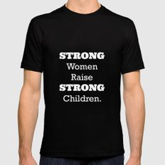 Strong Women. Black Mens Fitted Tee SMALL