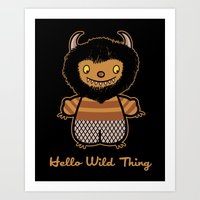Hello Wild Thing Art Print