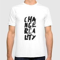 Change Reality - Handwritten Typography Mens Fitted Tee White SMALL