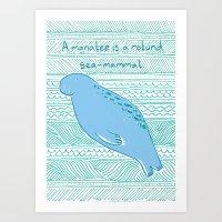 Manatees Are Rotund Sea-… Art Print
