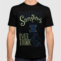 Overthinking Mens Fitted Tee Black SMALL