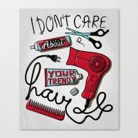 I Don't Care Canvas Print