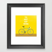 Bicycle- You Must Keep M… Framed Art Print