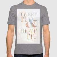 tweet it & beat it. Mens Fitted Tee Tri-Grey SMALL