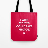 Eyes could take photos Tote Bag