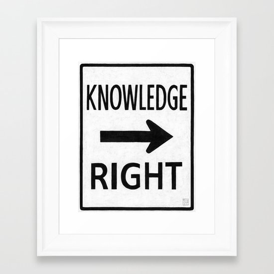 KNOWLEDGE IS A RIGHT Framed Art Print