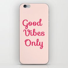 Good Vibes Only iPhone & iPod Skin