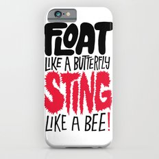 Muhammad Ali: Float Like a Butterfly Sting Like a Bee iPhone 6s Slim Case
