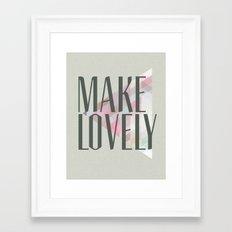 Make Lovely // Stone Framed Art Print