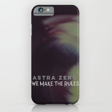 We Make the Rules Slim Case iPhone 6s