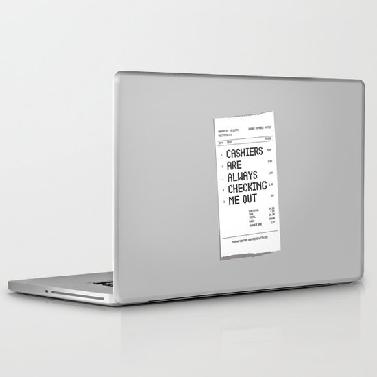 Cashiers Are Always Checking Me Out. Laptop & iPad Skin