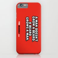 A MAN DOESN'T GROW A BEA… iPhone 6 Slim Case