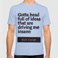 Gotta head full of ideas that are driving me insane Mens Fitted Tee Athletic Blue SMALL