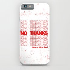 No Thanks Slim Case iPhone 6s
