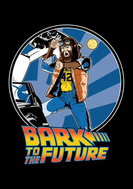 Bark to the Future Art Print