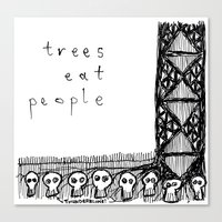 Trees Eat People Canvas Print