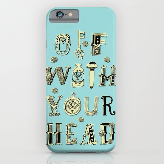 Off With Your Head iPhone & iPod Case