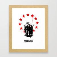 fascism 2.0 Framed Art Print