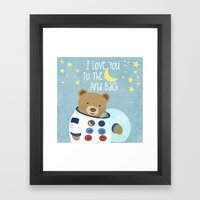 I Love You To The Moon A… Framed Art Print