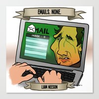 Emails. None. (Liam Neeson) Canvas Print