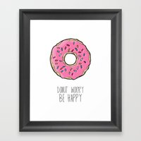 DONUT WORRY BE HAPPY Framed Art Print