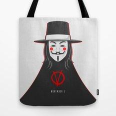 V for vendetta November 5 Minimal Poster Tote Bag