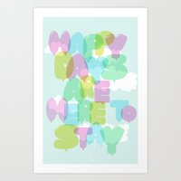 Happy Days Are Here To S… Art Print