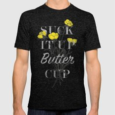 Suck it Up Buttercup Mens Fitted Tee Tri-Black SMALL