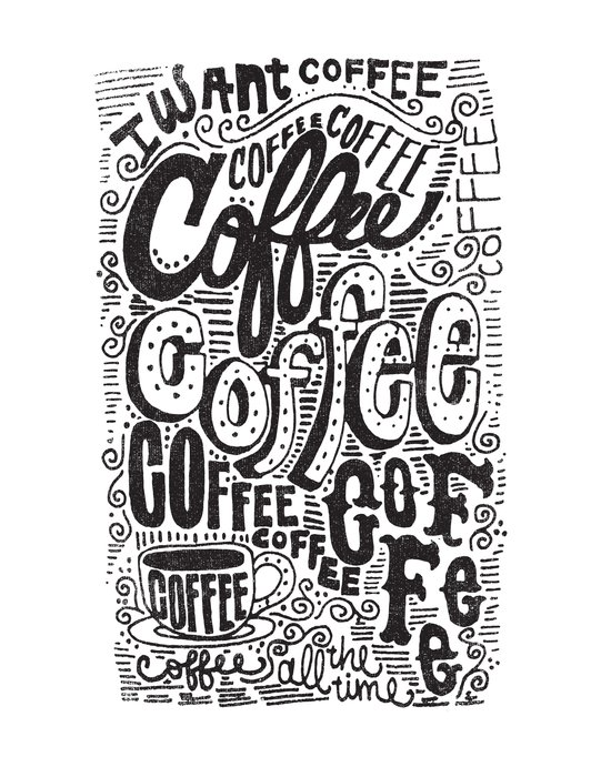 COFFEE COFFEE COFFEE! Art Print