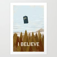I Believe In The Doctor Art Print