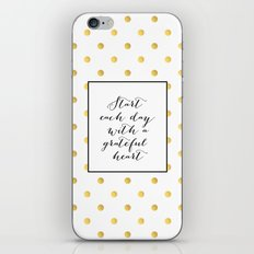 Start Each Day With A Gr… iPhone & iPod Skin