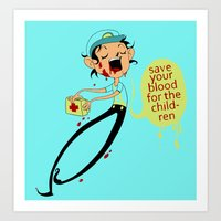 Save Your Blood For The … Art Print