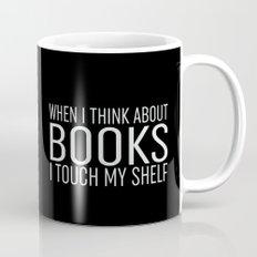 I Touch My Shelf - Black Mug
