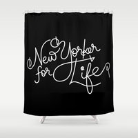 New Yorker For Life Shower Curtain