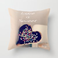 Love is Sweet  - JUSTART © Throw Pillow