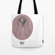 Hes got the whole bird in his hands Tote Bag