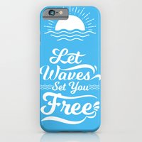 Let the Waves Set you Free iPhone 6 Slim Case