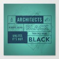 Architects wear black Canvas Print