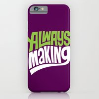 iPhone & iPod Case featuring Always Making by Chris Piascik