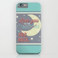 Love You to the Moon...and Back! iPhone 6 Slim Case
